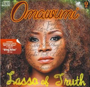 RAPID REVIEWS: OMAWUMI'S LASSO OF TRUTH, IYANYA'S DESIRE